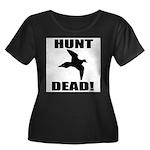Hunt_Dead_Tan Plus Size T-Shirt