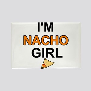 I'm nacho girl Rectangle Magnet