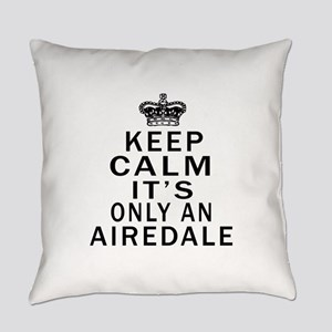 Airedale Keep Calm Designs Everyday Pillow