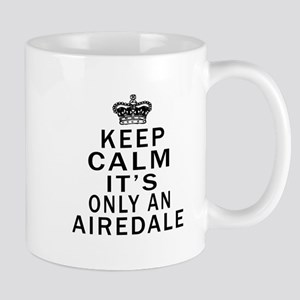 Airedale Keep Calm Designs Mug