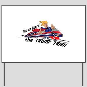 The TRUMP TRAIN | Donald Trump Yard Sign