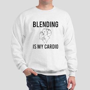 Blending is my cardio Sweatshirt
