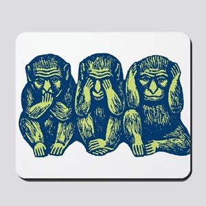 See Hear Speak No Evil Monkey Mousepad