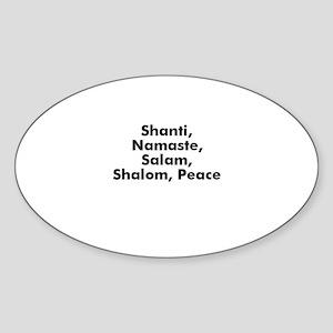 Shanti, Namaste, Salam, Shalo Oval Sticker