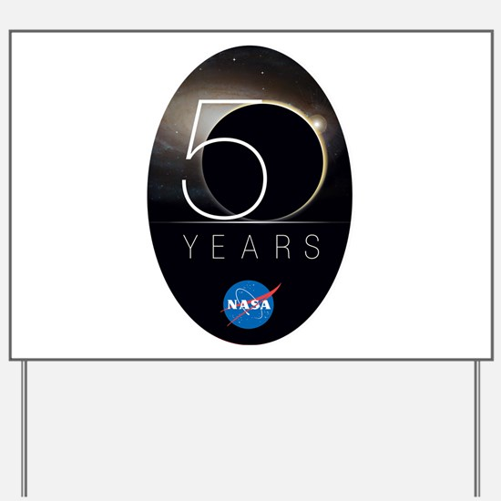 NASA @ 50! Yard Sign