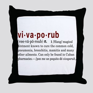 Vivaporub Throw Pillow