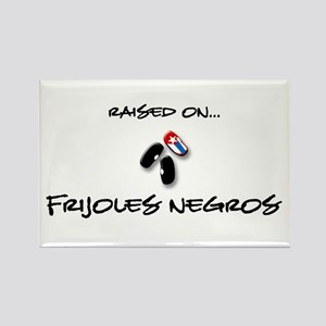 Raised on... Frijoles Negros Rectangle Magnet
