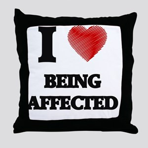 I Love BEING AFFECTED Throw Pillow