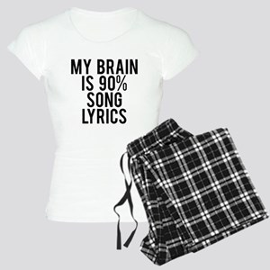 My brain is 90% song lyrics Women's Light Pajamas