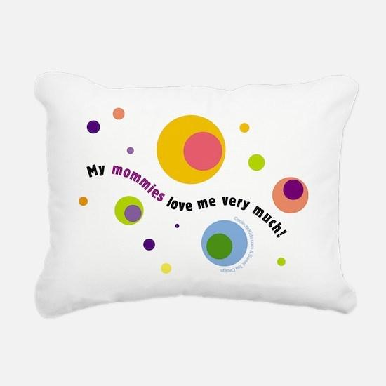 mymommiesloveme.jpg Rectangular Canvas Pillow