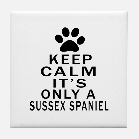 Keep Calm And Sussex Spaniel Tile Coaster
