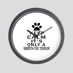 Keep Calm And Smooth Fox Terrier Wall Clock