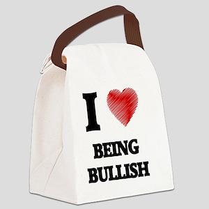 I Love BEING BULLISH Canvas Lunch Bag