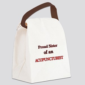 Proud Sister of a Acupuncturist Canvas Lunch Bag