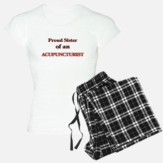 Proud Sister of a Acupunctu Pajamas