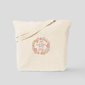 Losing loved one Tote Bag