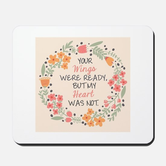 Losing loved one Mousepad