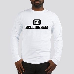 GO BELLINGHAM Long Sleeve T-Shirt