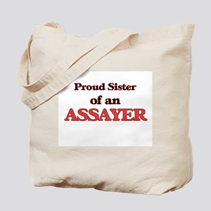 Proud Sister of a Assayer Tote Bag