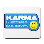 Karma Mousepad