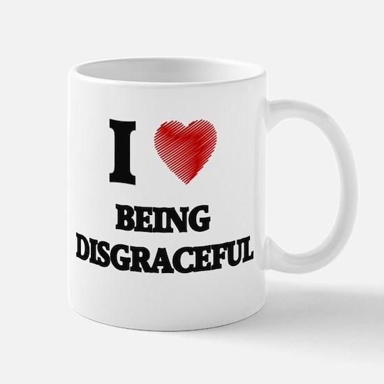 Being Disgraceful Mugs