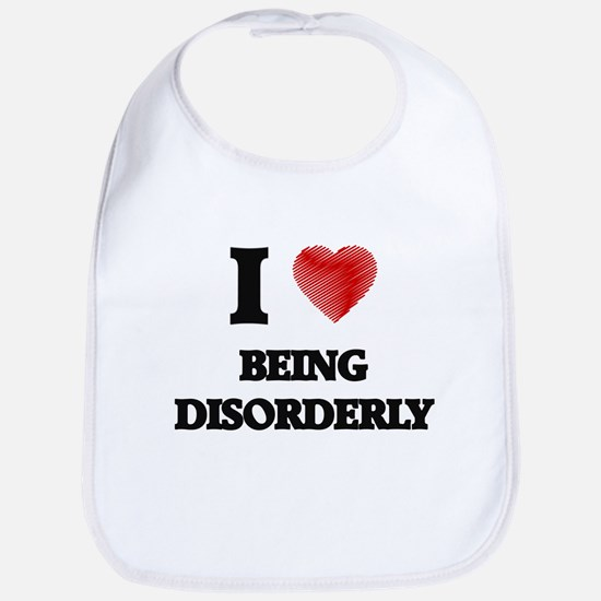Being Disorderly Bib