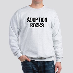 Adoption Rocks Sweatshirt