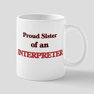 Proud Sister of a Interpreter Mugs