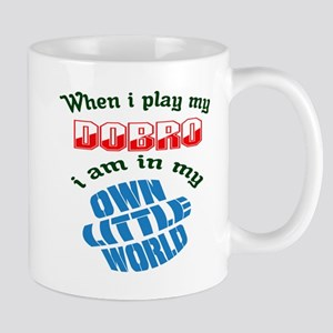 When i play my Dobro I'm in my own litt Mug