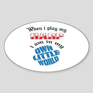 When i play my Harmonium I'm in my Sticker (Oval)