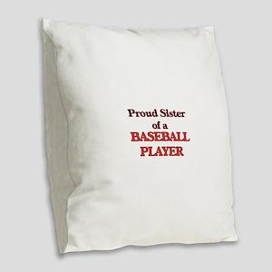 Proud Sister of a Baseball Pla Burlap Throw Pillow