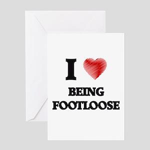 Being Footloose Greeting Cards
