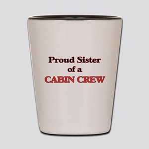 Proud Sister of a Cabin Crew Shot Glass