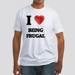Being Frugal T-Shirt