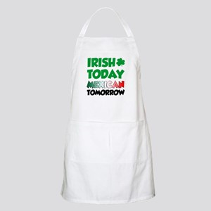 Irish Today Mexican Tomorrow Apron