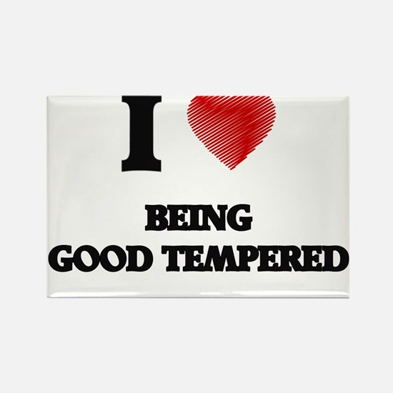Being Good Tempered Magnets