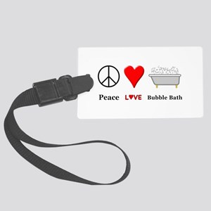 Peace Love Bubble Bath Large Luggage Tag