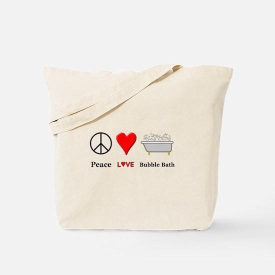 Peace Love Bubble Bath Tote Bag
