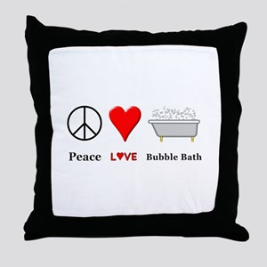 Peace Love Bubble Bath Throw Pillow