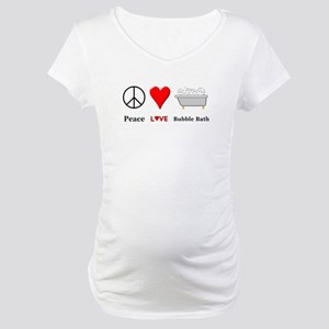 Peace Love Bubble Bath Maternity T-Shirt
