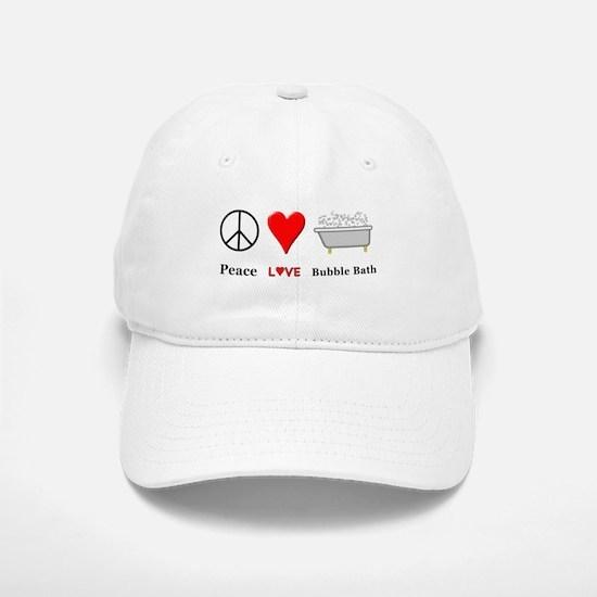 Peace Love Bubble Bath Baseball Baseball Cap