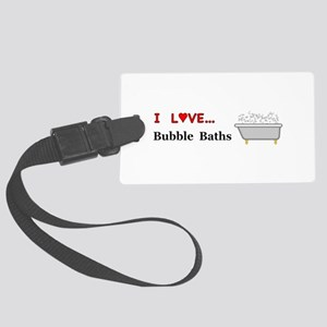 Love Bubble Baths Large Luggage Tag