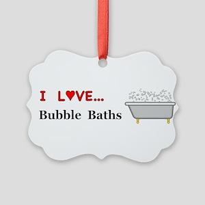 Love Bubble Baths Picture Ornament