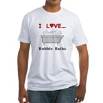 Love Bubble Baths Fitted T-Shirt