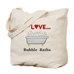 Love Bubble Baths Tote Bag
