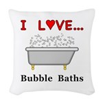 Love Bubble Baths Woven Throw Pillow