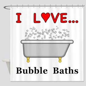 Love Bubble Baths Shower Curtain