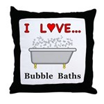 Love Bubble Baths Throw Pillow