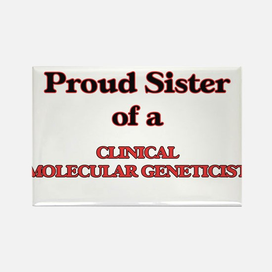 Proud Sister of a Clinical Molecular Genet Magnets