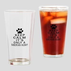 Siberian Husky Keep Calm Designs Drinking Glass